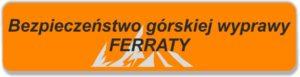 Bezpieczeństwo Ferraty