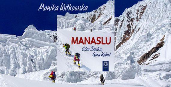 """Manaslu – """"Góra Ducha"""", Góra Kobiet"""